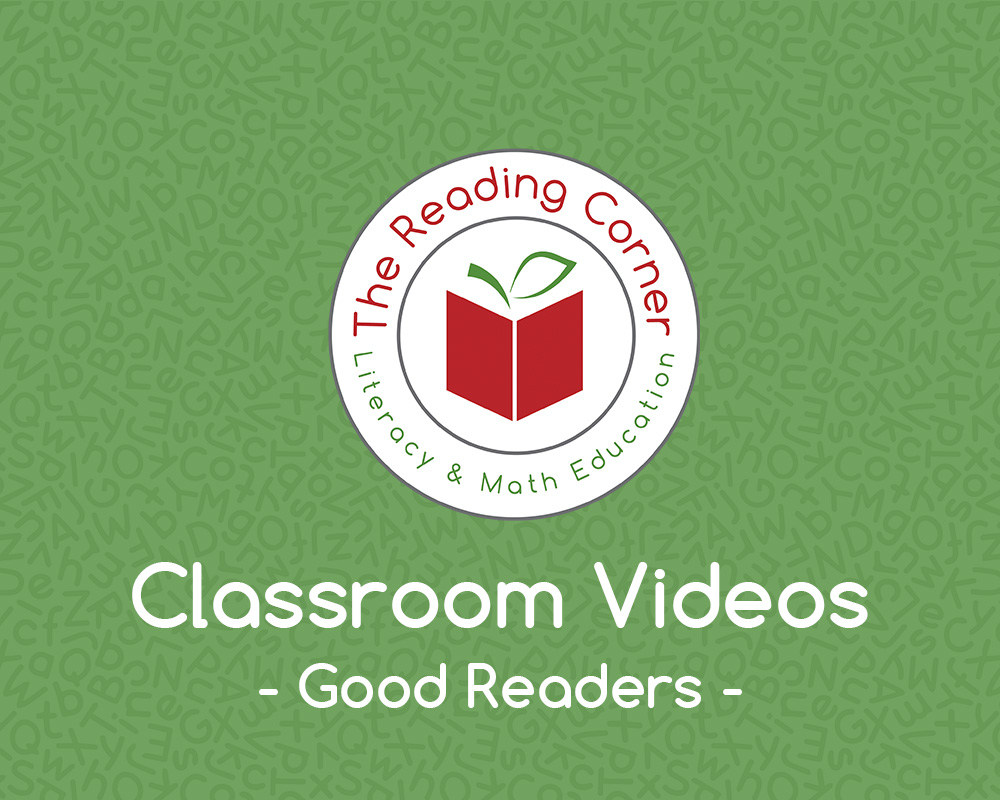 Classroom Videos – Good Readers
