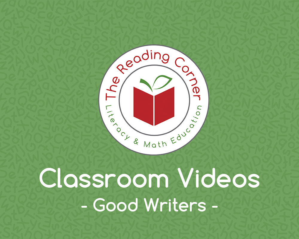 Classroom Videos – Good Writers